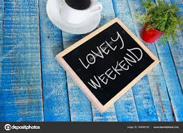 lovely weekend inspirational text stock photo © airdone