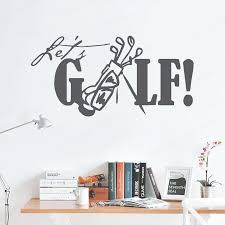 Removable Gold Vinyl Wall Sticker Let S Golf Quote Wall Sticker Sports Golf Club Wall Mural Creative Home Decor Golf Decal Hl238 Wall Stickers Aliexpress