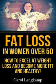 fat loss in women over 50 how to excel