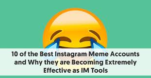of the best instagram meme accounts to check out in