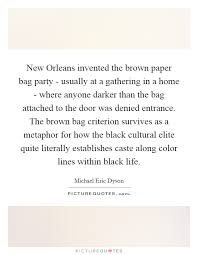 new orleans invented the brown paper bag party usually at a