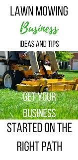 lawn mowing business ideas and tips to