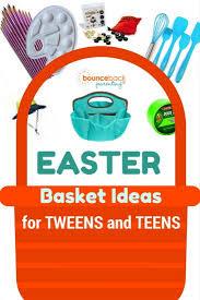 big list of easter basket ideas for tweens