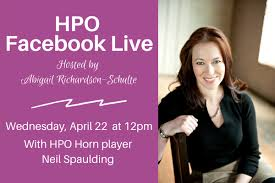 Hamilton Philharmonic Orchestra - Wednesday at noon HPO  Composer-in-Residence Abigail Richardson-Schulte hosts our first HPO at  Home weekly Facebook Live sessions! ⁣ ⁣ This week Abigail interviews horn  player Neil Spaulding about