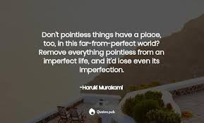 top imperfection quotes of all time quotes pub