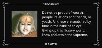 top quotes by adi shankara a z quotes