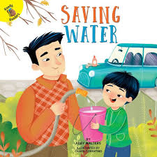 Saving Water by Abby Walters, Chiara Fiorentino | NOOK Book (NOOK Kids  eBook) | Barnes & Noble®