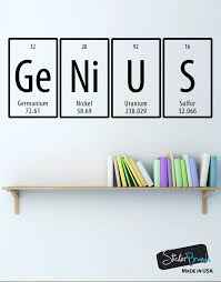 Genius Quote Periodic Table Vinyl Wall Decal Sticker 6058 In 2020 Vinyl Wall Decals Wall Decal Sticker Wall Decals