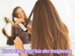 take care of hair after straightening