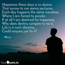 happiness these days is s quotes writings by sunil kumar