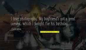 a great boyfriend quotes top famous quotes about a great boyfriend