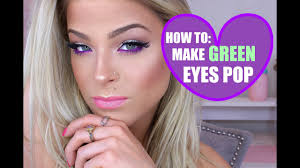how to make green eyes pop my go to
