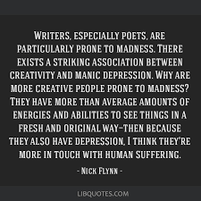 writers especially poets are particularly prone to madness