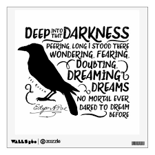 Raven Deep Into That Darkness By Edgar Allan Poe Wall Decal Beetiful Things