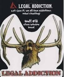 Legal Addiction Bull Elk Window Decal Badass Outdoor Gear