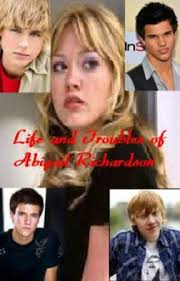 The Life (And Troubles) of Abigail Richardson - Chapter 8 - Wattpad