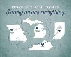 family means everything quote long distance family members