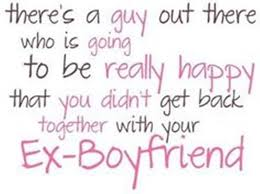 quotes about ex boyfriends quotes