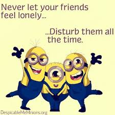 funny minions friendship quotes hd funny friendship