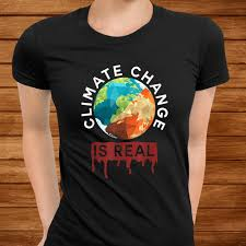 Climate Change Is Real Shirt Planet B ...