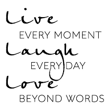 Live Every Moment Wall Quotes Decal Wallquotes Com