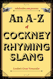 an a z of ney rhyming slang
