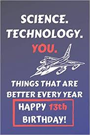 science technology you things that age well happy th birthday