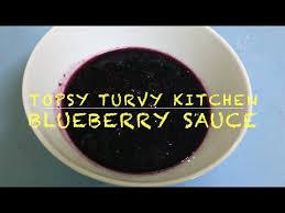 homemade blueberry sauce topsy turvy