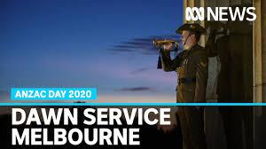 Anzac Day 2020: Melbourne Dawn Service ...