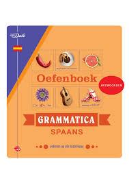 Antwoorden Bij Het Van Dale Oefenboek Grammatica Spaans By Veen