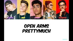 PRETTYMUCH Open Arms Lyrics - YouTube