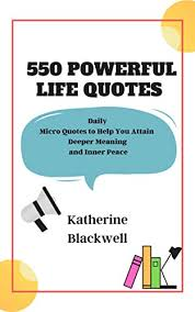 powerful life quotes daily micro quotes to help you attain