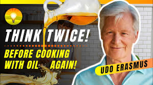 The most dangerous cooking oils in the world - 2020 - Udo Erasmus of Udos  Oils!!! - YouTube