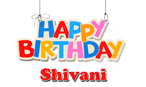 happy birthday shivani image collections of