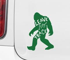 The Decal Store Com By Yadda Yadda Design Co Car Sasquatch Leave No Trace Bigfoot Vinyl Car Decal Md 3 5 W