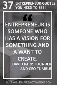 entrepreneur quotes you need to see entrepreneur quotes