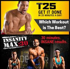 focus t25 vs insanity vs max 30 which