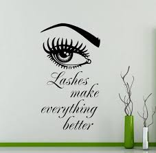 Lashes Make Everything Better Wall Decal Eye Fashion Sign Etsy