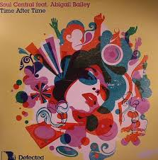 Soul Central Feat. Abigail Bailey - Time After Time (2007, Vinyl) | Discogs