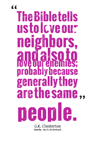 the bible tells us to love our neighbors enemy quote