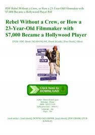read pdf rebel without a crew or how a