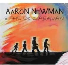 Album Review: Aaron Newman & The OK Caravan, 'Aaron Newman & The OK  Caravan' (Self-released by Oklahoma City-based singer-songwriter)