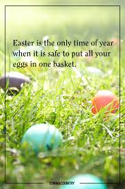 best easter quotes inspiring easter sayings for the holiday