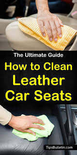 clever ways to clean leather car seats