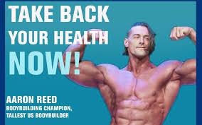"11: Super-Sized Health, Not Just a Bodybuilder, but a 6'7"" Bodybuilder — Aaron  Reed - Dr Dan Speaks"