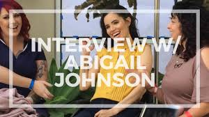 Interview w/ Abigail Johnson | If I Fix You + The First to Know ...