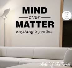 mind over matter quote motivation educationvinyl wall decal