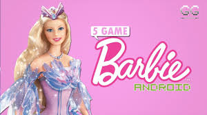 5 game barbie android you