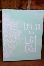 let go and let god canvas painting diy painting diy canvas