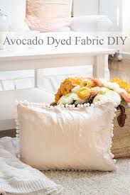 Dyeing Fabric With Avocados Skins And Pits Happy Happy Nester